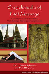 Encyclopedia of Thai Massage by C. Pierce Salguero