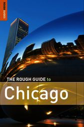 The Rough Guide to Chicago by Rough Guides Ltd