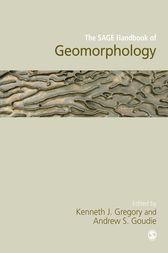 The SAGE Handbook of Geomorphology by Kenneth J. Gregory
