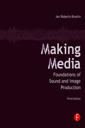 Making Media by Jan Roberts-Breslin