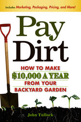 Pay Dirt by John Tullock