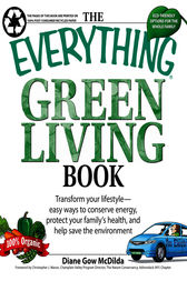The Everything Green Living Book by Diane Gow-McDilda