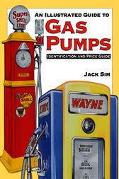 Ultimate Gas Pump ID and Pocket Guide Identification by Jack Sim