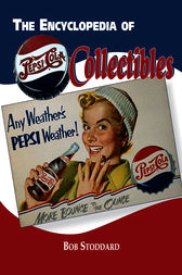 Encyclopedia of Pepsi-Cola Collectibles by Stoddard