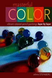 Masterful Color by Arlene Steinberg