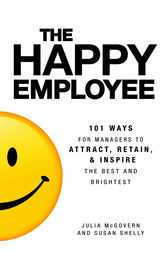 The Happy Employee by Julia McGovern