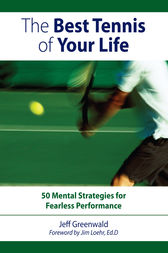 The Best Tennis of Your Life by Jeff Greenwald