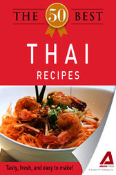 The 50 Best Thai Recipes by Adams Media