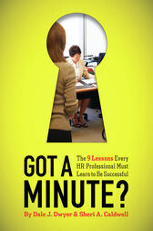 Got a Minute? by Dale J. Dwyer
