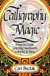 Calligraphy Magic by Cari Buziak