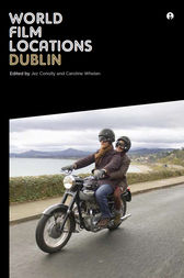 World Film Locations: Dublin by Jez Conolly