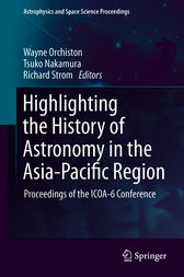 Highlighting the History of Astronomy in the Asia-Pacific Region by Wayne Orchiston