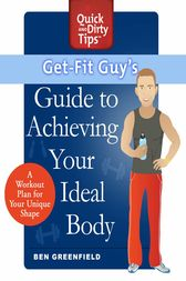 Get-Fit Guy's Guide to Achieving Your Ideal Body