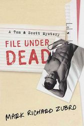 File Under Dead by Mark Richard Zubro