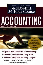 The McGraw-Hill 36-Hour Accounting Course, 4th Ed by Robert L. Dixon