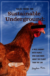 Tales From the Sustainable Underground by Stephen Hren
