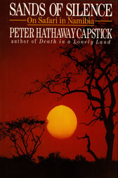 Sands Of Silence by Peter Hathaway Capstick