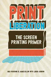 Print Liberation by Nick Paparone