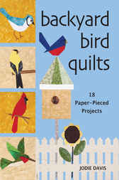 Backyard Bird Quilts by Jodie Davis