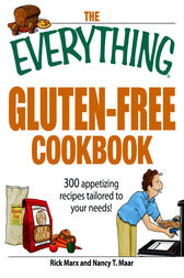 The Everything Gluten-Free Cookbook by Nancy T. Maar