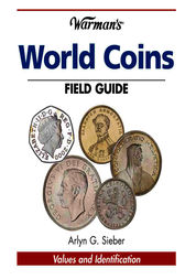 Warman's World Coins Field Guide by Arlyn G. Sieber