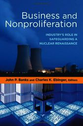 Business and Nonproliferation by John P. Banks