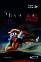 Edexcel Physics for AS by Mike Benn