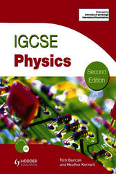 IGCSE Physics by Heather Kennett