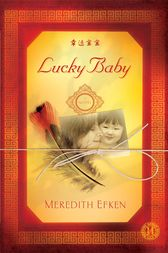 Lucky Baby by Meredith Efken