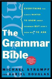 The Grammar Bible by Michael Strumpf