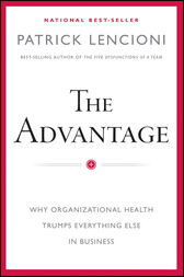 The Advantage by Patrick M. Lencioni