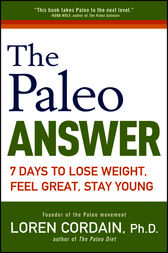 The Paleo Answer by Loren Cordain