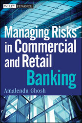 Managing Risks in Commercial and Retail Banking by Amalendu Ghosh