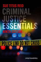 Criminal Justice Essentials by Sue Titus Reid