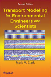 Transport Modeling for Environmental Engineers and Scientists by Mark M. Clark
