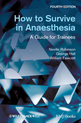 How to Survive in Anaesthesia by Neville Robinson