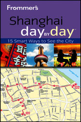 Frommer's Shanghai Day By Day by Graham Bond