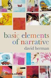 Basic Elements of Narrative by David Herman