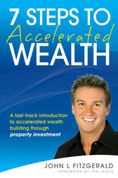 7 Steps to Accelerated Wealth by John L. Fitzgerald