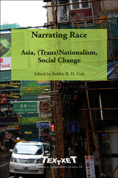 Narrating Race. by Robbie B. H. Goh