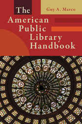 The American Public Library Handbook by Guy Marco