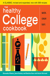 The Healthy College Cookbook by Rachel Holcomb