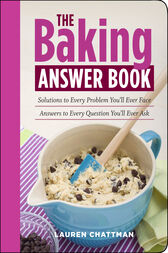 The Baking Answer Book by Lauren Chattman