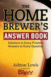 The Homebrewer's Answer Book by Ashton Lewis