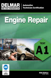 ASE Test Prep- A1 Engine Repair by Delmar Cengage Learning