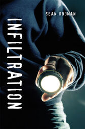Infiltration by Sean Rodman