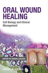 Oral Wound Healing by Hannu Larjava