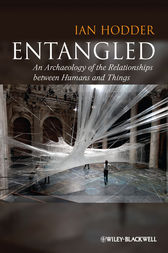 Entangled by Ian Hodder