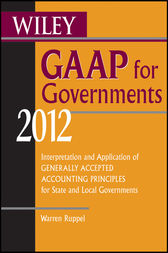 Wiley GAAP for Governments 2012 by Warren Ruppel