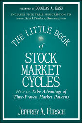The Little Book of Stock Market Cycles by Jeffrey A. Hirsch